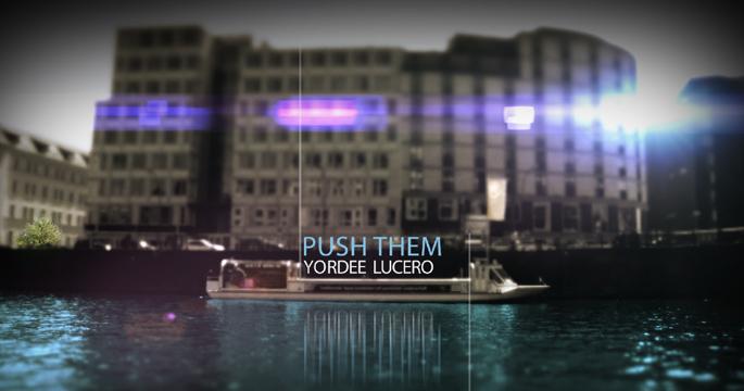 Yordee Lucero – Push Them