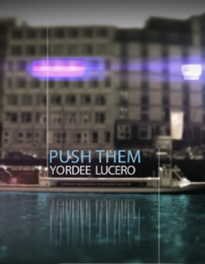 yordee-lucero-push-them-thumb